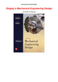 Mechanical Design Shigley Pdf Download Pdf Shigleys Mechanical Engineering Design By