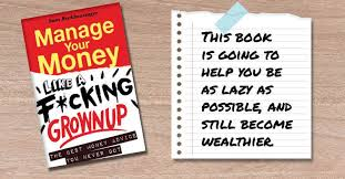 Book How To Manage Your Money Like A F Cking Grownup