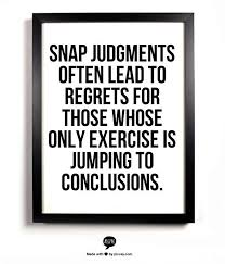Jumping To Conclusions Quotes