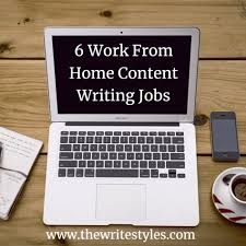 work from home content writing jobs the write styles 6 work from home content writing jobs