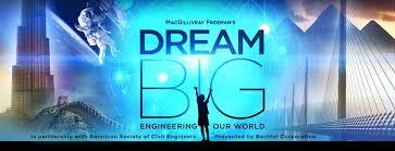 <b>Dream Big</b>: Engineering Our World | ASCE
