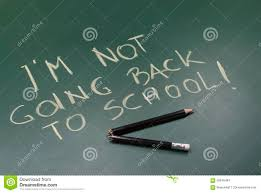 not going back to school stock image image of school  not going back to school