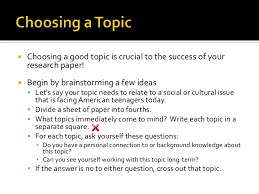 choosing a topic and formulating your big question getting ready to research 2 iuml130iexcl choosing a good topic