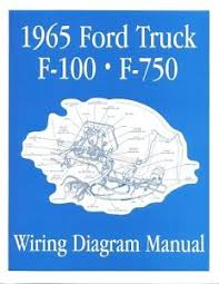 ford 1965 f100 f750 truck wiring diagram manual 65 image is loading ford 1965 f100 f750 truck wiring diagram manual