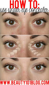 best makeup for under eye circles how to use undereye concealer conceal dark circles beauty 101