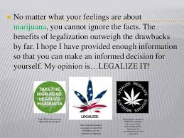 marijuana facts presentation  20 no matter what your feelings are about marijuana