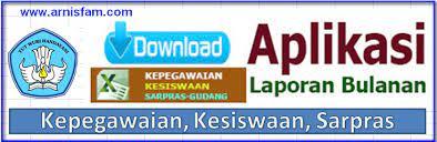 Silahkan melanjukan pendataan pada aplikasi terbaru di laman emis 4.0. Download Aplikasi Laporan Bulanan Kepegawaian Kesiswaan Sarpras Excel Administrasitatausaha Com