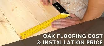 oak flooring cost oak flooring cost installation wood flooring cost per m2