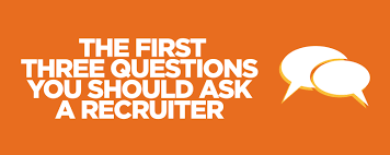the first three questions you should ask a recruiter swoon the first three questions you should ask a recruiter