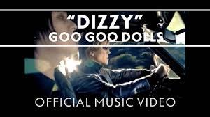 "Goo <b>Goo Dolls</b> - ""<b>Dizzy</b>"" [Official Video] - YouTube"