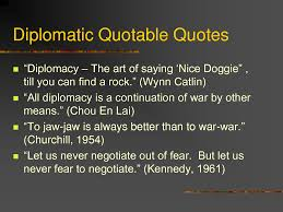 Famous Quotes About Diplomacy
