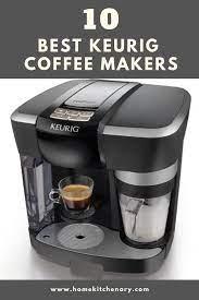 Best keurig coffee makers in 2021. 12 Best Keurig Coffee Maker Of 2021 Buyer S Guide Best Coffee Maker Coffee Stirrers Best Coffee Grinder