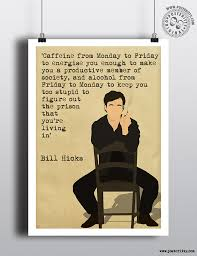 Quote Posters Fascinating Bill Hicks It's A Ride Minimalist Quote Posters Posteritty