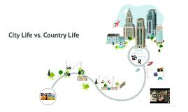 essay about city life and country life city life vs country life essay fatemah professor english 101 11 2012 the city life vs essay about city life and country life life in the city