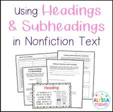 Headings And Subheadings In Nonfiction Text By Alyssa Teaches Tpt