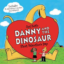 Danny And The Dinosaur Danny And The Dinosaur First Valentines Day Paperback