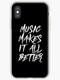 Musik Macht Alles Besser Lustige Sprüche Zitat Iphone Hüllen