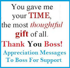 Thank You Message To Boss For Gift Appreciation Messages Boss For Support Thank You Messages