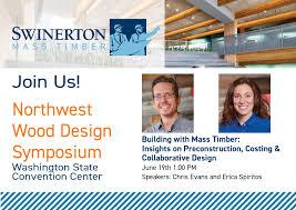 Northwest Smile Design Join Us At The Northwest Wood Design Symposium Swinerton