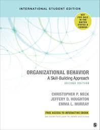 What Is Organizational Behavior Organizational Behavior International Student Edition