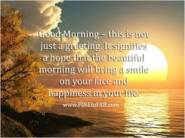 A Good Morning Quote Best of Inspirational Good Morning Quotes To Start Your Day FINE To FAB