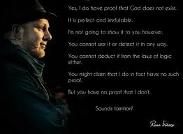 "critical thinking ""yes i do have proof that god does not exist  rune friborg"
