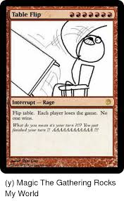 memes the game and game table flip interrupt rage flip table each