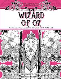 Coloring Books For Grownups Wizard Of Oz Vintage