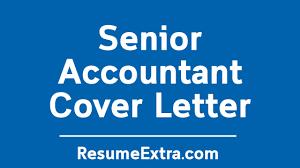 Senior Accountant Cover Letter Sample Resumeextra