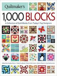 Quiltmaker's 1, 000 Blocks: A Collection of Quilt Blocks from ... & Quiltmaker's 1, 000 Blocks: A Collection of Quilt Blocks from Today's Top  Designers: Carolyn Beam, Paula Stoddard, Diane Volk Harris, Denise Starck,  ... Adamdwight.com