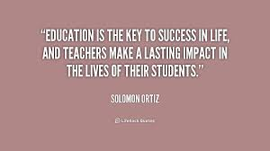 success quotes sayings images page  education is the key to success in life and teachers make a lasting impact in the