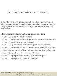 top  safety supervisor resume samplestop  safety supervisor resume samples in this file  you can ref resume materials for