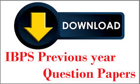 Ibps Clerk Previous Year Papers Free Download Ibps Clerk Previous