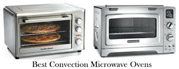 best countertop convection microwave best convection microwave ovens reviews countertop convection microwave with grill countertop microwave