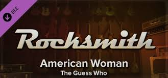 Rocksmith - The <b>Guess Who - American</b> Woman on Steam