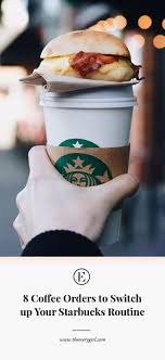 What's the best thing you saw on your coffee walk today? 8 Coffee Orders To Switch Up Your Starbucks Routine The Everygirl