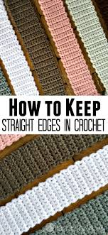 new to crochet keeping straight edges in crochet is easier than you think it