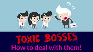 Dealing With A Bad Boss Toxic Bosses How To Deal With Them How To Handle A Bad Boss