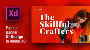 Fashion Banner How To Design Fashion Web Banner Ui In Adobe Xd