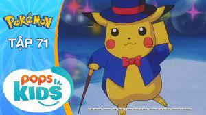 S2] Pokémon Tập 71 - Nỗ Lực Thành Người Của Nyasu - Hoạt Hình Pokémon Tiếng  Việt | Địa chỉ cung cấp những video hữu ích hoàn toàn miễn phí cho bạn -