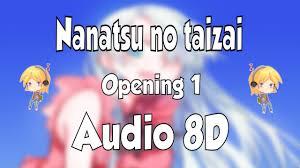 🎧 Nanatsu no Taizai Opening 1 DEADLY SINS 8D ⚔️ 8D ANIME - YouTube