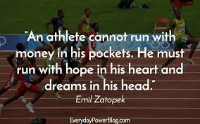 40 Best Sports Quotes For Athletes About Greatness Everyday Power Cool Inspirational Quotes For Athletes