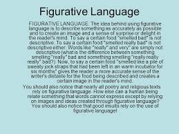 figurative language essay hw the outsiders essay focus figurative  figurative language and descriptive writing hints for descriptive figurative language figurative language the idea behind using