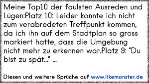 Meine Top10 Der Faulsten Ausreden Und Lügenplatz 10 Leider Konnte
