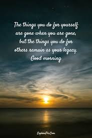 Beautiful Picture Quotes Sayings Best of 24 Beautiful Good Morning Quotes Sayings About Life ExplorePic