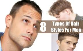 Types Of Hairstyle For Man 8 different types of hair styles for men best hairstyles for men 1203 by stevesalt.us