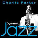Dynamic Jazz: Charlie Parker