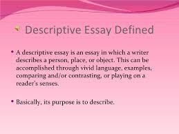 descriptive writing descriptive essay defined
