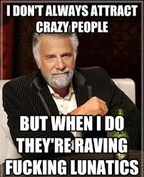 Funny Memes about Crazy People | Funny Memes | Pinterest | Crazy ... via Relatably.com