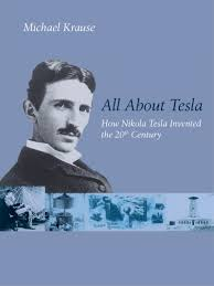 all about tesla nikola tesla blog news documentary biography  all